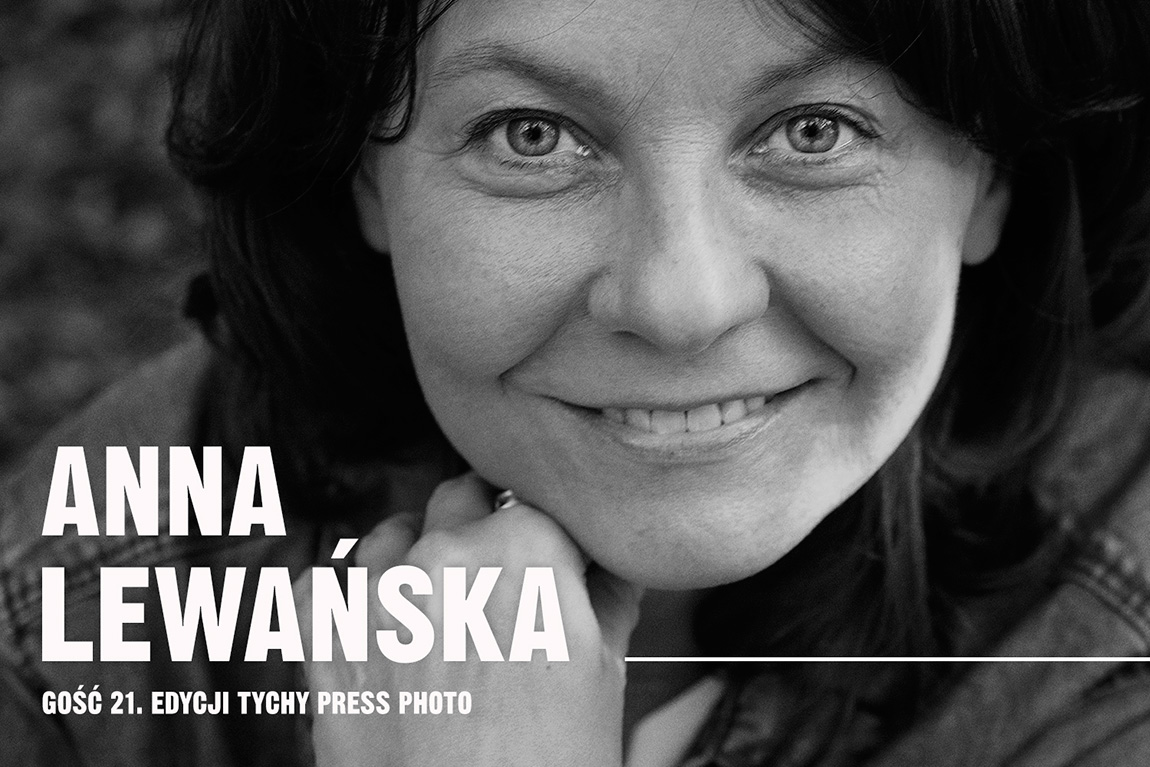 Gość Tychy Press Photo 2021: Anna Lewańska